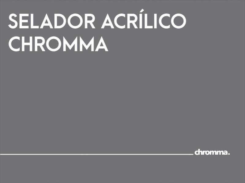 SELADOR ACRÍLICO CHROMMA